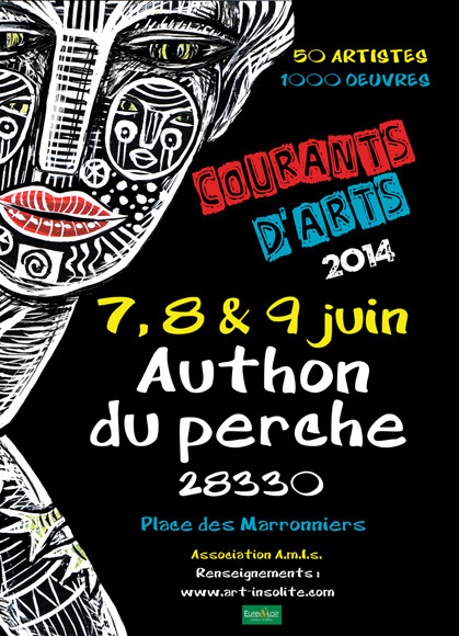 Affiche du Festival Courants d'Arts d'Authon du Perche 2014 - Exposition - Art singulier - Peintures - Sculptures